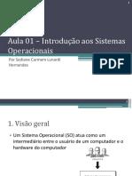 Aula 01 - Introducao Aos Sistemas Operacionais