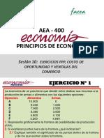 Sesión 10-AEA400 Ejercicios FPP, Costo de Oportunidad y Ventajas Del Comercio (1)