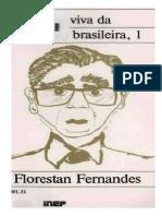 Florestan Fernandes Memoria Viva Da Educacao Brasileira