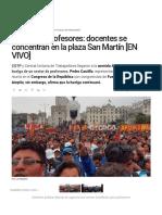 Huelga de Profesores_ Docentes Se Concentran en La Plaza San Martín