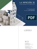 La Impresión 3D y Sus Alcances en La Arquitectura