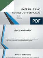 Materiales No Ferrosos y Ferrosos