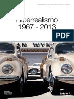 Hiperrealismo, 1967-2013