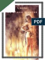 Livre Des Ombres, Cours de Magie Blanche