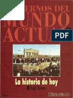 Cuadernos Del Mundo Actual Historia 16 - 1993 - Ch01 - La Historia de Hoy