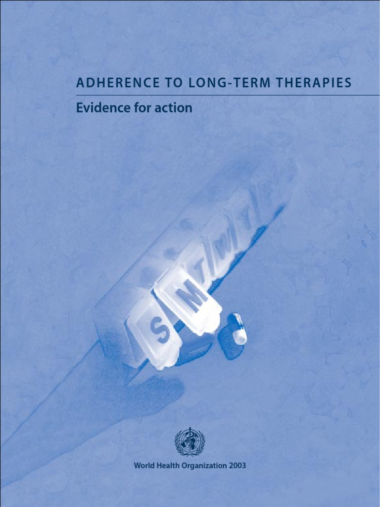Adherence to Long Term Therapies pdf | Chronic Condition | World