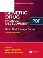 (Drugs and the Pharmaceutical Sciences) Leon Shargel, Isadore Kanfer-Generic Drug Product Development_ Solid Oral Dosage Forms, Second Edition-CRC Press (2013) (1)