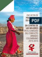 Encuesta de prevalencia de violencia sexual en contra de las mujeres en el contexto del conflicto armado colombiano (2010-105).