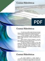 Aprensetação Centrais Hidroelétricas
