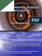 Aula i - Conhecimentos Técnicos III - Hélices