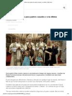 Vaticano Abre Portas Para Padres Casados e Cria Dilema - BBC Brasil