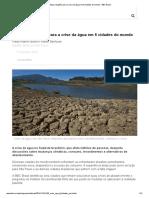 Conheça Soluções Para a Crise Da Água Em 6 Cidades Do Mundo - BBC Brasil