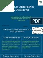 Diseños Cuantitativos y Cualitativos