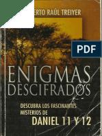 Humberto R. Treiyer - Enigmas Decifrados, Descubra Los Fascinantes Misterios de Daniel 11 y 12 (2007)