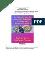 Tesis. A. Doctoral, La nueva fase del desarrollo economico y social del capitalismo mundial. Jose de Jesus Rodriguez (UNAM). 2005.pdf