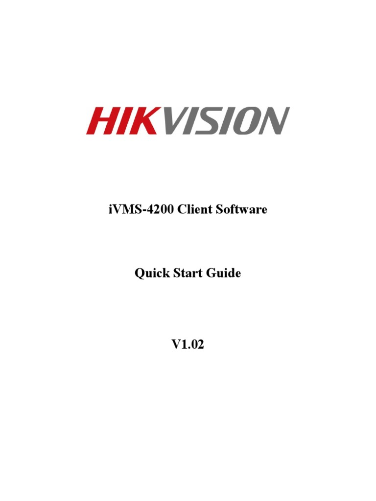 IVMS-4200 Quick Start Guide | Graphical User Interfaces