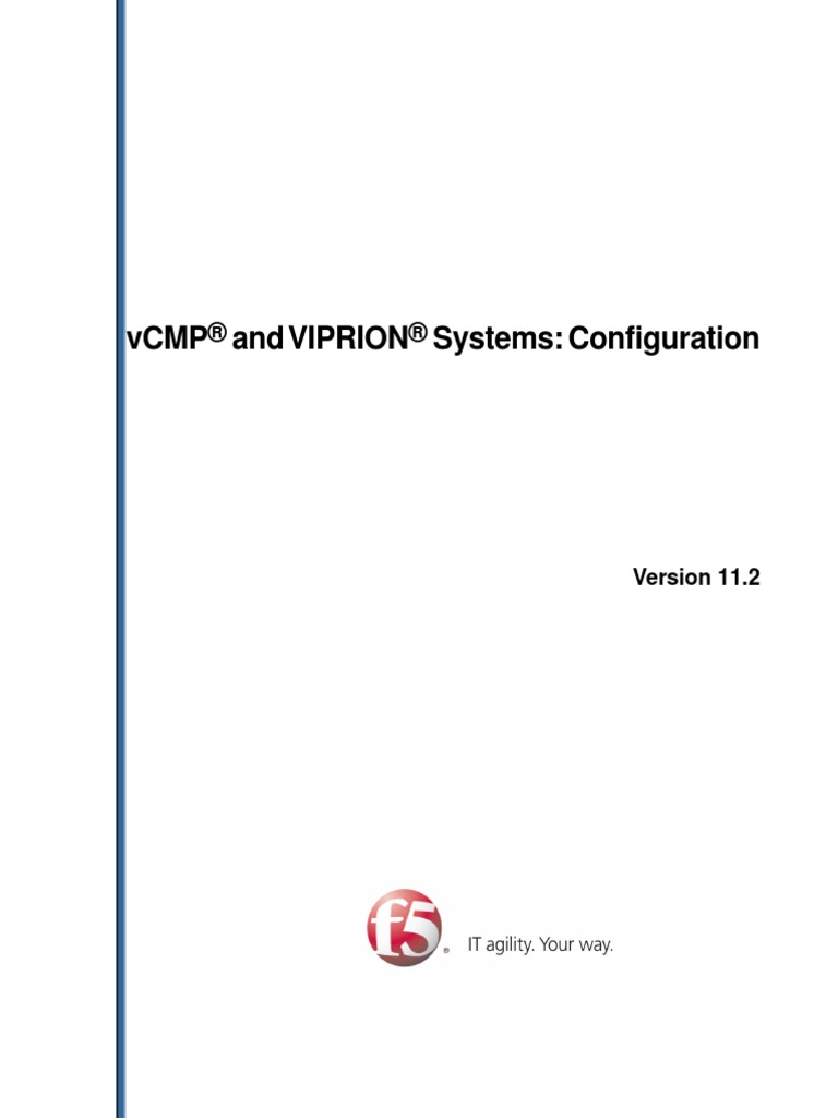 VCMP and VIPRION Systems Configuration | Computer Cluster | Provisioning