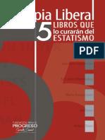 Terapia liberal [5 libros que lo curarán del estatismo] - Axel Kaiser.pdf