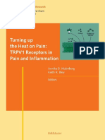 AB Malmberg & KR Bley Eds. Turning Up the Heat on Pain TRPV1 Receptors in Pain and Inflammation Progress in Inflammation Research
