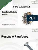 Aula 03_Roscas e Parafusos