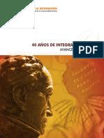 REVISTA DE LA INTEGRACIÓN 40 AÑOS DE INTEGRACIÓN ANDINA AVANCES Y PERSPECTIVAS