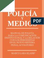 5. Policias y Medios, Manual de Policía Para La Comunicación Institucional y La Relación Con Los Periodistas en El NSPA