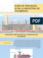 Descripción de Procesos Empleados en La Industria de Polímeros