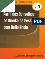 Perfil Dos Conselhos de Direito Da Pessoa Com Deficiência