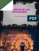 El Mártir de Las Catacumbas