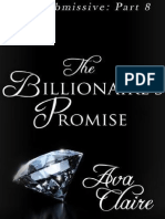 Ava Claire - 08 - The Billionaire's Promise - Serie His Submissive