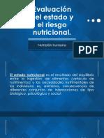 Evaluación Del Estado y El Riesgo Nutricional