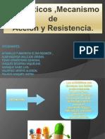ANTIBIOTICO , MECANISMO DE ACCION Y RESISTENCIA.pptx