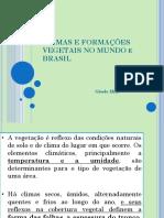 Climas e Formações Vegetais Brasil e Mundo
