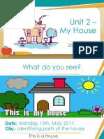 2° Unit 2 - My House