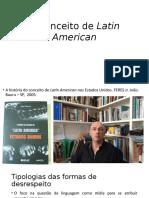 O Conceito de Latin American