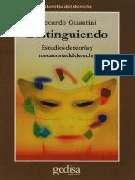 Guastini Ricardo - Distinguiendo Estudios De Teoria Y Metateoria Del Derecho.pdf