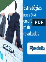 Revolutia e Book Estrategias Para a Sua Empresa Ter Mais Resultados v1.0