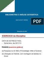 EXERCICIOS-Bibliometria AnaliseSistematica [Jane] Nov2014