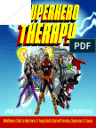 Superhero Therapy Mindfulness Skills to Help Teens and Young Adults Deal With Anxiety, Depression & Trauma