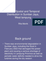 Rainfall Spatial and Temporal Distribution in Sumber Jaya