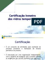 Certificação Do Vidro Temperado