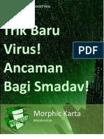 Trik Baru Virus! Ancaman Bagi Smadav!