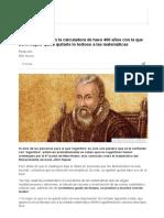 Ponte a Prueba Con La Calculadora de Hace 400 Años Con La Que John Napier Quiso Quitarle Lo Tedioso a Las Matemáticas - BBC Mundo