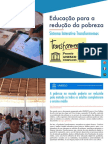 Educação para a redução da pobreza - Sistema Interativo Transformemos