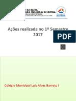 Ações realizada no 1º Semestre 2017 2.pptx