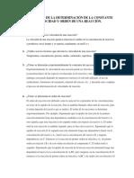 Cuestionario de La Determinación de La Constante de Velocidad y Orden de Una Reacción