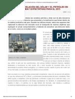 ¿Cómo Es La Relación Del Dólar y El Petróleo en Colombia_ Expectativas Para El 2015