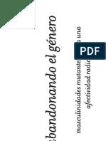 abandonando-el-gc3a9nero-masculinidades-mutantes-hacia-una-afectividad-radical.pdf