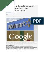 Walmart y Google Se Unen Contra Amazon