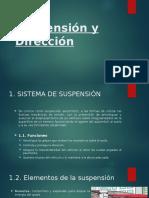 Suspensión y Dirección